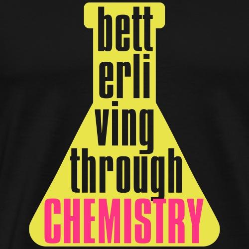 Better living Chemistry bottle 01 - Mannen Premium T-shirt