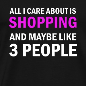 All I Care About ice Shopping - Mannen Premium T-shirt