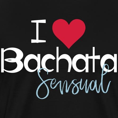 I love Bachata Sensual - Männer Premium T-Shirt