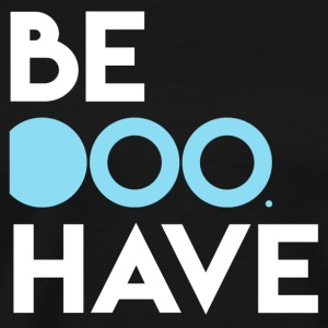 Be Doo Have - Mannen Premium T-shirt
