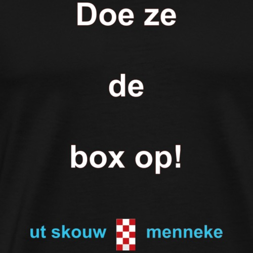 Doe ze de box op-w - Mannen Premium T-shirt