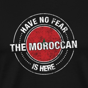 Avez-No Fear The Moroccan Is Here Shirt - T-shirt Premium Homme