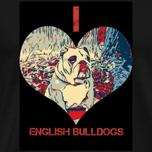 Englische Bulldogge Liebe - Männer Premium T-Shirt