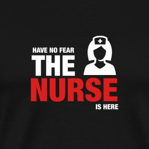 Have No Fear The Nurse Is Here - Premium-T-shirt herr