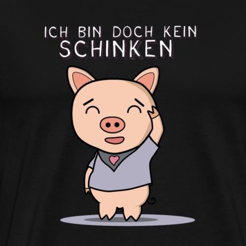Ich bin doch kein Schinken sondern ein Lebewesen - Männer Premium T-Shirt