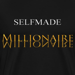 Self Made Millionaire or - T-shirt Premium Homme