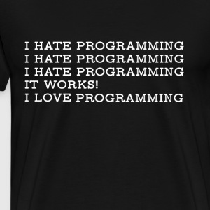 PROGRAMMING HATE LOVE4500x5400 w - Männer Premium T-Shirt