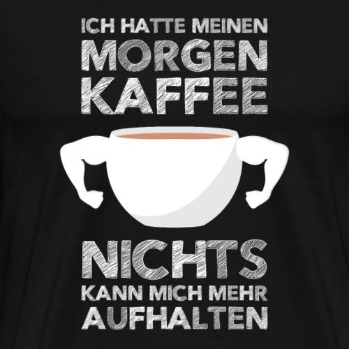 Morgenkaffee - Männer Premium T-Shirt