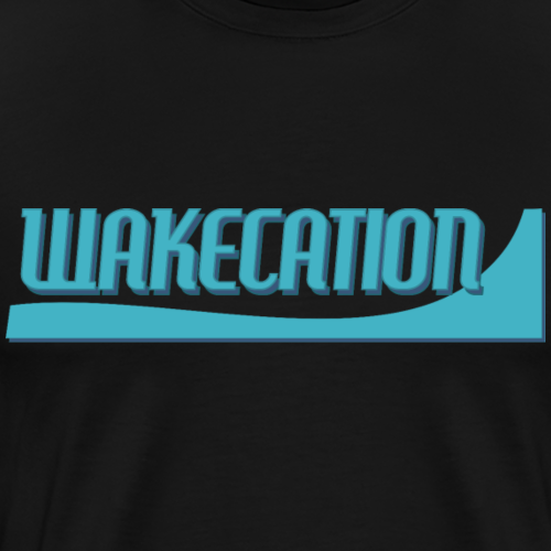 Wakecation - Männer Premium T-Shirt
