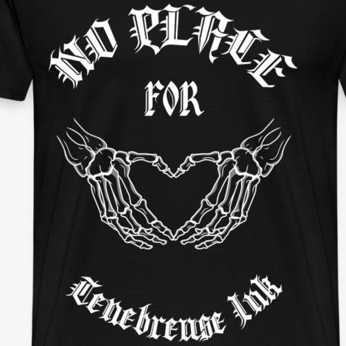 Ténébreuse Ink - No place for Love Blanc - T-shirt Premium Homme