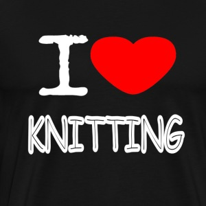 I LOVE KNITTING - Männer Premium T-Shirt