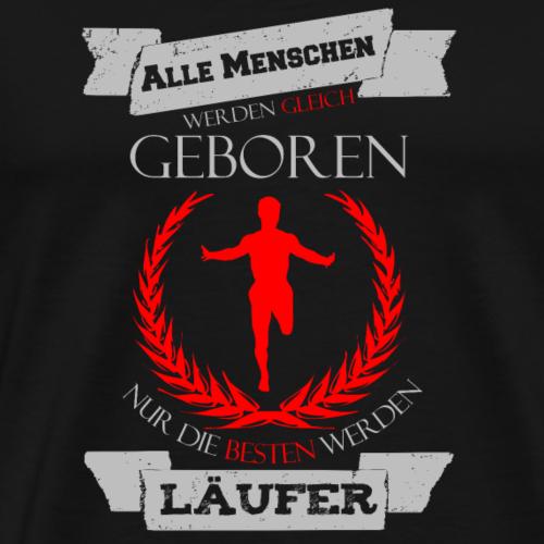 Die Besten werden Läufer - Männer Premium T-Shirt