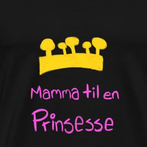 Mamma til en prinsesse - Premium T-skjorte for menn