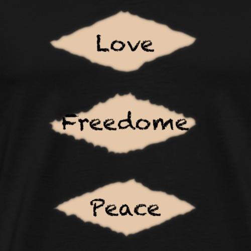 Love freedome peace - Männer Premium T-Shirt