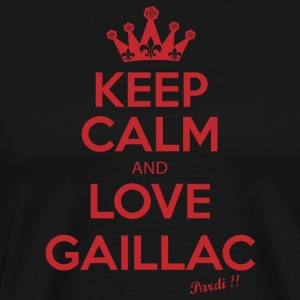 Keep Calm and LOVE GAILLAC R01 - Premium T-skjorte for menn
