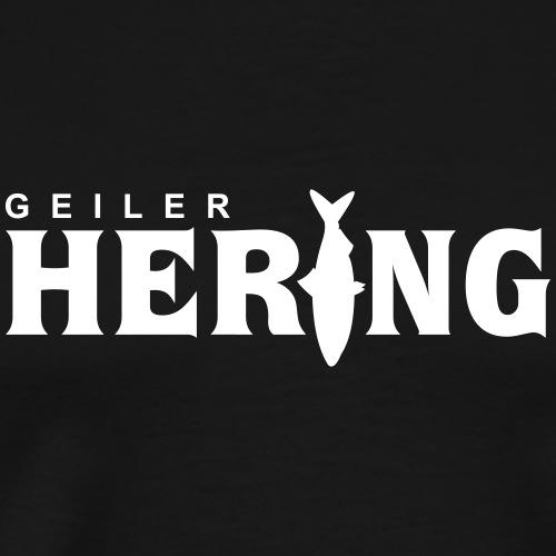 Geiler Hering - Männer Premium T-Shirt