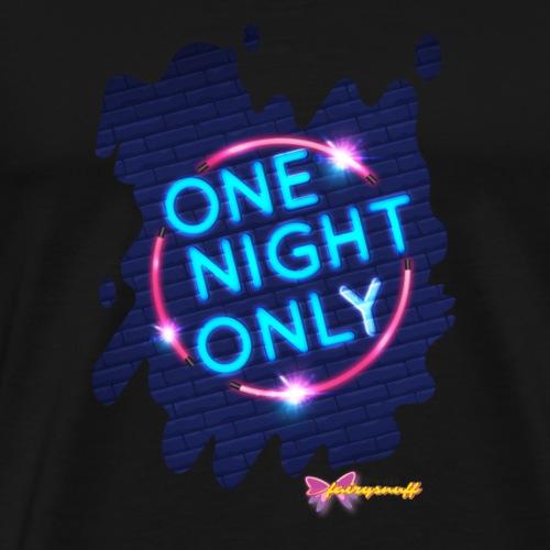 One night only - Men's Premium T-Shirt
