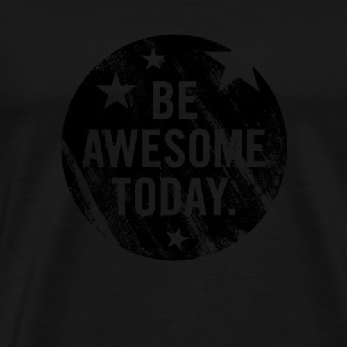 Be Awesome - Männer Premium T-Shirt