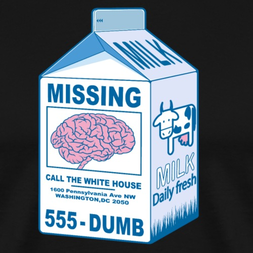 Missing brain Donald Trump - T-shirt Premium Homme