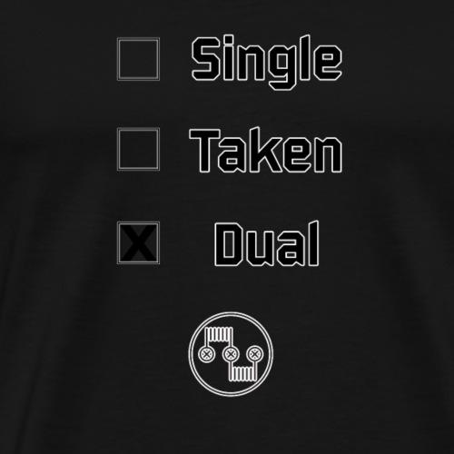 Single, Taken, Dual - Men's Premium T-Shirt