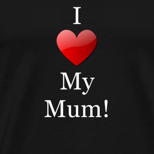 Ich liebe meine mama - Männer Premium T-Shirt