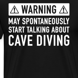 Funny Cave Diving Gift Idea - Men's Premium T-Shirt