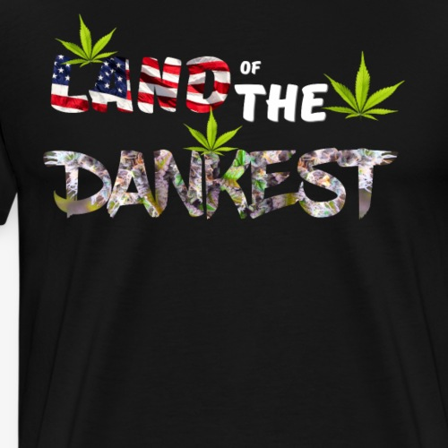 Land Of The Dankest - USA Is The Land Of The Dank - Men's Premium T-Shirt