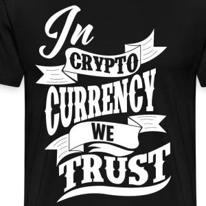 Bitcoin - salausperiodin Valuutta We Trust - Miesten premium t-paita