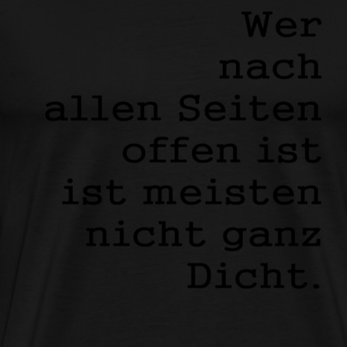 Sprüche Lustig - Männer Premium T-Shirt