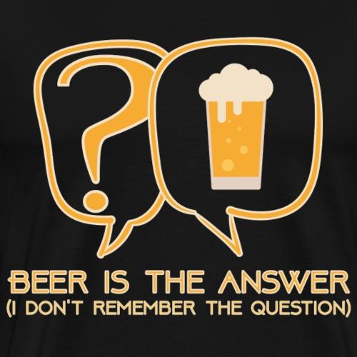 Beer is the answer - Maglietta Premium da uomo