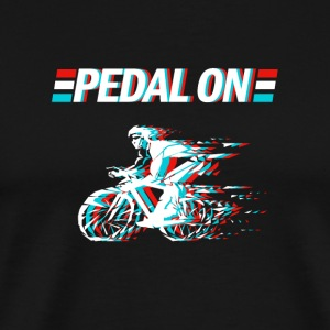 Be a Biker - Pedal On - Men's Premium T-Shirt