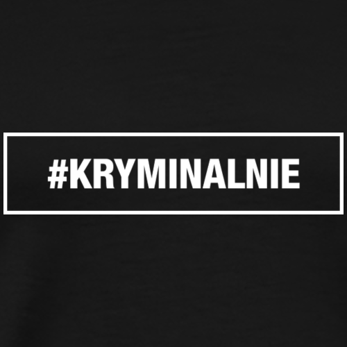 #KRYMINALNIE - logo białe - Koszulka męska Premium