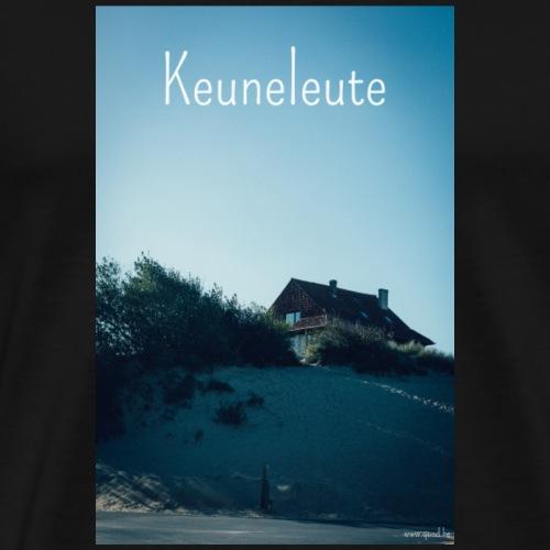Keuneleute - Mannen Premium T-shirt