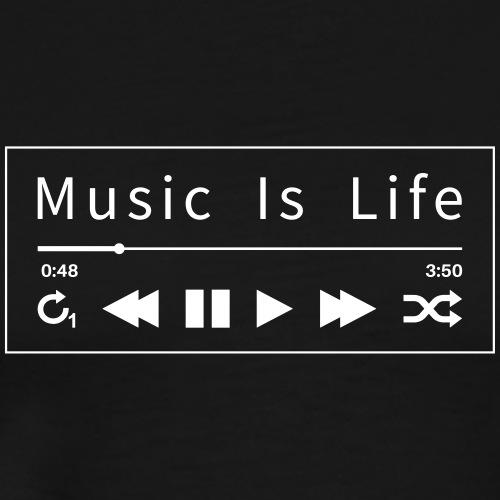 Music - Music Is Life - Männer Premium T-Shirt