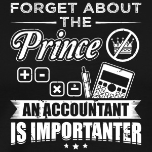 Accountant FORGET PRINCE - Men's Premium T-Shirt