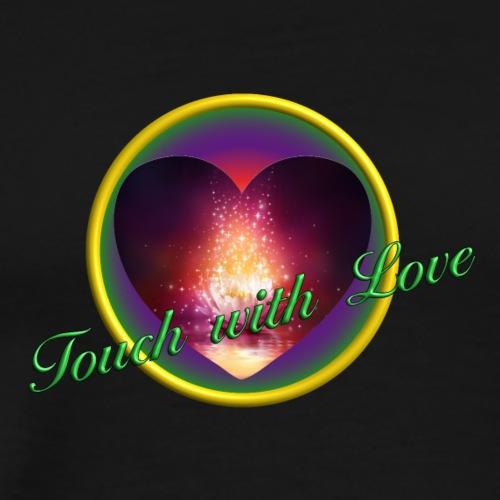 Touch with love - Männer Premium T-Shirt