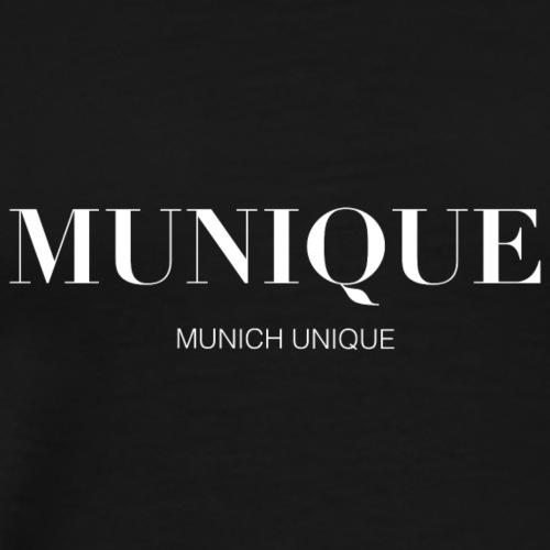 Munique - Munich Unique Fashion Lovers - Männer Premium T-Shirt