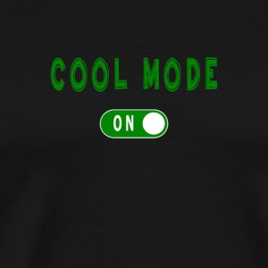 Cool Mode - Men's Premium T-Shirt