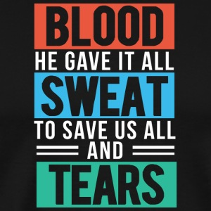 Blood, Sweat and Tears Christian - Herre premium T-shirt