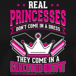 REAL PRINCESSES educator - Men's Premium T-Shirt