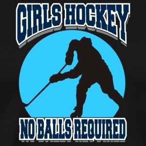 Girls Hockey No Balls Required - Mannen Premium T-shirt