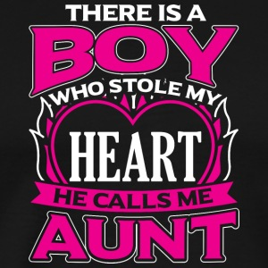 AUNT - THERE IS A BOY WHO STOLE MY HEART - Men's Premium T-Shirt