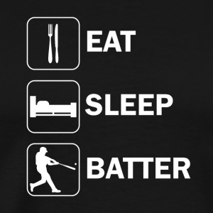 Eat sleep batter - Men's Premium T-Shirt