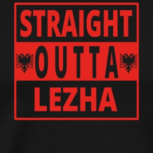 Straight outta Lezha Albania - Men's Premium T-Shirt