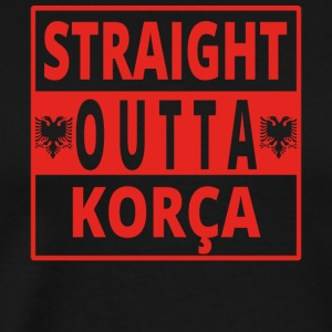 Straight outta Korca Albania - Men's Premium T-Shirt