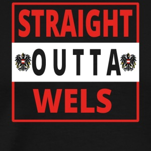 Straight Outta Wels - T-shirt Premium Homme