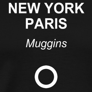 New York, Paris, Muggins! - Premium-T-shirt herr