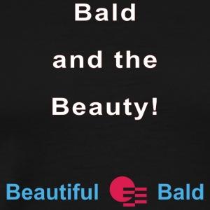 Bald and the Beauty w - Mannen Premium T-shirt