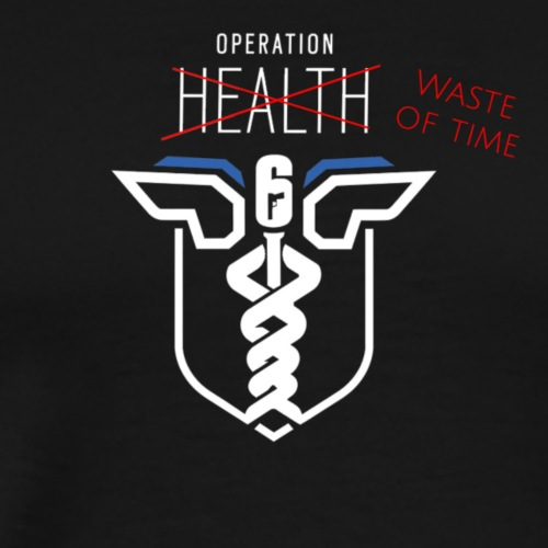 Operation Waste Of Time - Men's Premium T-Shirt