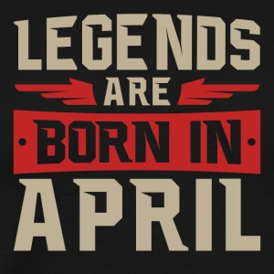 Legends are born in April - Men's Premium T-Shirt